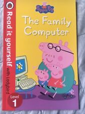 Peppa Pig: The Family Computer - Read it Yourself with Ladybird: Level 1