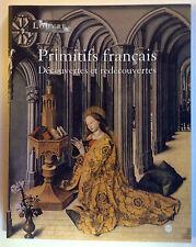 PRIMITIFS FRANCAIS découvertes et redécouvertes livre art PEINTURE RMN