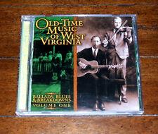 CD: Old-Time Music of West Virginia: Ballads Blues & Breakdowns Vol 1 /Trad Folk