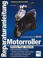 Motorroller Wartung Pflege Reparatur Reparaturanleitung Reparatur-Handbuch Buch