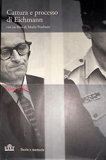CATTURA E PROCESSO EICHMANN CON UN LIBRO DI MOSHE PEARLMAN + DVD UTET 2006