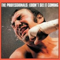 """PROFESSIONALS """"I DIDN'T SEE IT COMING"""" CD NEUWARE"""