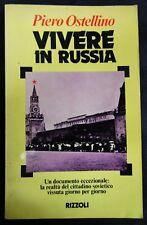 """Libro reportage """"VIVERE IN RUSSIA"""" di PIERO OSTELLINO - RIZZOLI - 1977 - Rarità"""