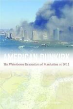 AMERICAN DUNKIRK - KENDRA, JAMES/ WACHTENDORF, TRICIA - NEW HARDCOVER BOOK