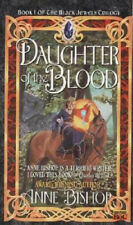 Daughter of the Blood by Anne Bishop.