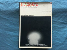 6 agosto: storia della Bomba Atomica