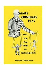 Games Criminals Play: How You Can Profit by Knowing Them Free Shipping