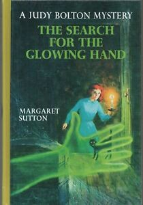 JUDY BOLTON SEARCH FOR THE GLOWING HAND MARGARET SUTTON Applewood 2001 1st HC