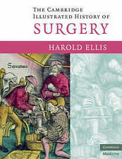The Cambridge Illustrated History of Surgery by Harold Ellis (Paperback, 2008)