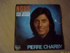 Vinyle 45 tours Pierre Charby : Nous