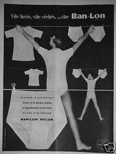PUBLICITÉ 1958 BAN-LON NYLON LES SLIPS ET CHEMISES - ADVERTISING