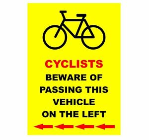 Lorry Bus Long Van Sticker - Cyclists Beware Of Passing This Vehicle On The Left