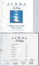 CD--ACAMA SAILING--MAGIC MUSIC FOR RELAXATION