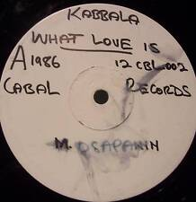 "KABBALA - What Love Is ~ 12"" Single TEST PRESS"