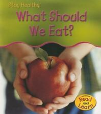 What Should We Eat? (Stay Healthy)