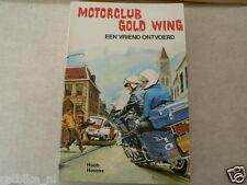 MOTORCLUB HONDA GOLD WING EEN VRIEND ONTVOERD MOTORCYCLE COVER BOY BOOK DUTCH