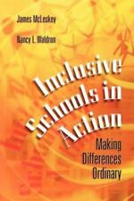 Inclusive Schools in Action : Making Differences Ordinary by Nancy L. Waldron an