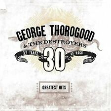 Greatest Hits: 30 Years Of Rock by George Thorogood (Vinyl, 2018, 2 Discs, Universal Music)