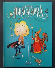 L'école Abracadabra 1 EO Têtue comme une formule Tranchand Corteggiani Dargaud