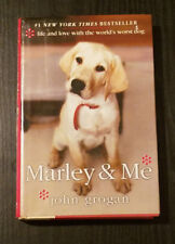 Marley & Me By: John Grogan: Life And Love With The World's Worst Dog Hardcover