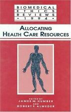 Biomedical Ethics Reviews Ser.: Allocating Health Care Resources (1995,...