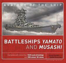 Battleships Yamato and Musashi (Anatomy of The Ship) by Skulski, Janusz
