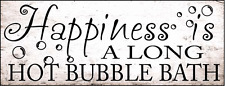 Happiness is a Long Hot Bubble Bath Metal Sign, Bath Décor