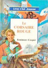Le corsaire rouge // Fenimore COOPER // Pirates // Nouveau Monde