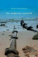 The Undersea Network (Sign, Storage, Transmission) by Starosielski, Nicole