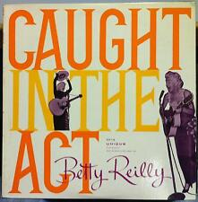 BETTY REILLY caught in the act LP VG+ ULP-118 Unique RKO 1957 Mono USA