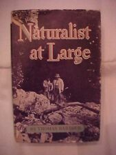HB Book NATURALIST AT LARGE by Thomas Barbour;  Autobiography