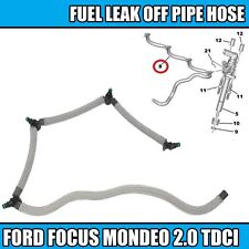 FUEL LEAK OFF PIPE HOSE For FORD FOCUS MONDEO C-MAX GALAXY KUGA S-MAX 2.0 TDCI