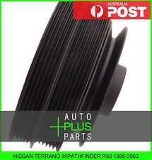 Fits NISSAN TERRANO III/PATHFINDER R50 1995-2003 Crankshaft Pulley Engine Vg33E