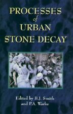 Processes of Urban Stone Decay Hardback Book The Cheap Fast Free Post