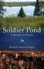 Soldier Pond: A Memoir In Poetry