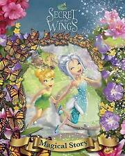 Disney Tinker Bell and the Secret of the Wings - The Magical Story (Disney Secre