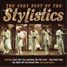The Stylistics-The Very Best of the Stylistics (UK IMPORT) CD NEW