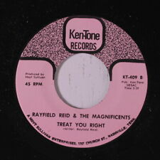RAYFIELD REID & MAGNIFICENTS: Treat You Right / Dynamite Party 45 Funk