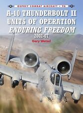 Osprey Publishing Combat Aircraft A-10 Thunderbolt II Units of Operation