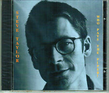 STEVE TAYLOR Who Pays The Piper MARILYN CRISPELL*ALLEN GINSBERG Rare OOP CD!