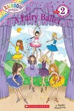 Scholastic Reader Level 2: A Fairy Ballet by Daisy Meadows (2011, Paperback)