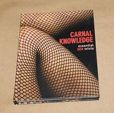 Carnal Knowledge : Essential Sex Trivia