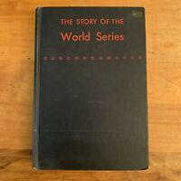 The Story Of The World Series Federick G Lieb 1950 Vtg Baseball HC 1st