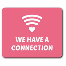 Computer Mouse Mat - We Have A Connection WiFi Signal Office Gift #14302