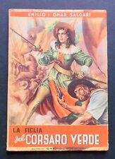 Libri Ragazzi - La figlia del Corsaro Verde - Salgari - Ed. Carroccio - 1947