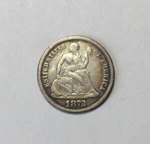 1872 Seated Liberty Dime Interesting Back United States 10c