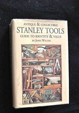 STANLEY TOOLS GUIDE TO IDENTIFY & VALUE