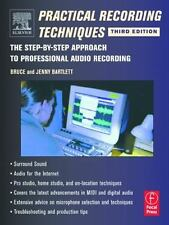 Practical Recording Techniques by Jenny Bartlett and Bruce Bartlett (2001, Audio