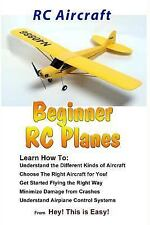 RC Aircraft Beginner RC Planes: By Is Easy, Hey This