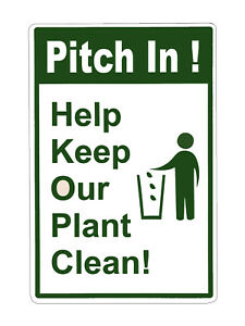 """Pitch in! Help Keep Our Planet Clean! Caution and Business PVC Sign Size 12""""x18"""""""